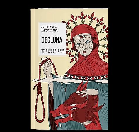 Decluna. Tra alberi centenari e culti pagani, il mio nuovo romanzo per Moscabianca edizioni