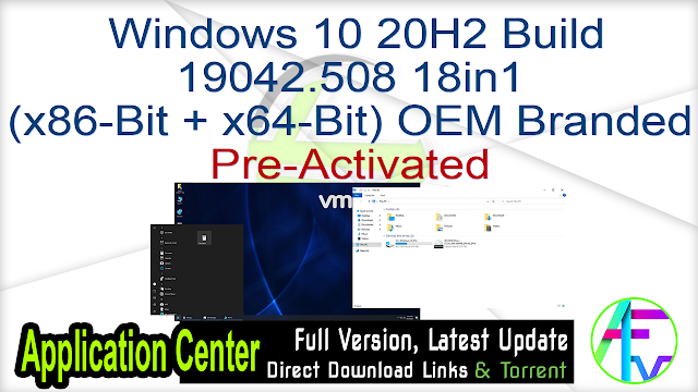 Windows 10 20H2 Build 19042.508 18in1 (x86-Bit + x64-Bit) Pre-Activated OEM Branded