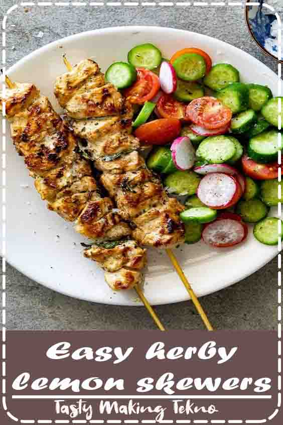 Easy lemon chicken skewers with garlic and herbs are delicious, healthy and fast making them perfect for summer dinners served with simple side dis