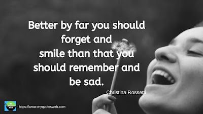 Best Quotes on Smile - Better by far you should