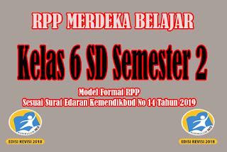 RPP Merdeka Belajar SD Kelas 6 Semester 2