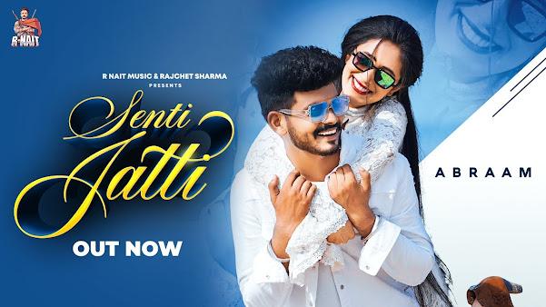 Senti Jatti Song Lyrics   Mr Rubal   R Nait   New Punjabi Songs 2020   Abraam Lyrics Planet