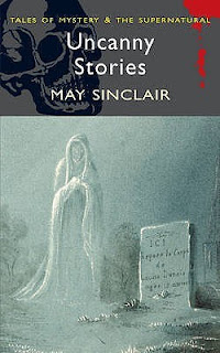 May Sinclair Uncanny Stories
