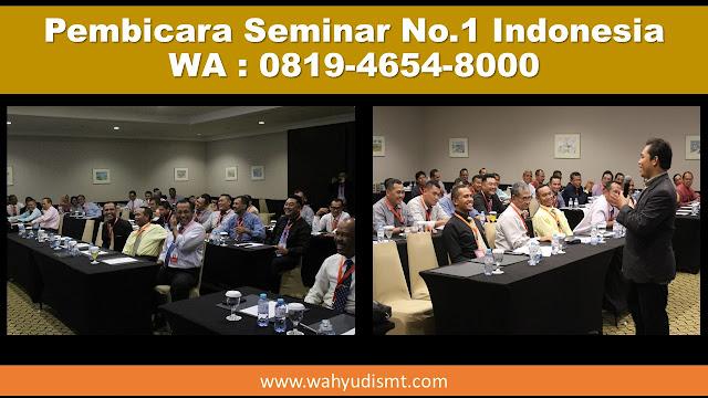 PEMBICARA SEMINAR INDONESIA, pembicara seminar disebut,pembicara seminar gratis,tarif pembicara seminar,cara mengundang pembicara seminar, pembicara seminar pendidikan, pembicara webinar
