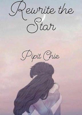 Novel Rewrite the Star Karya Pipit Chie PDF