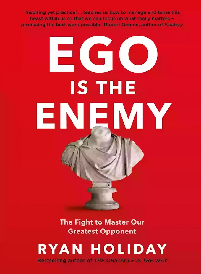 Ego is the Enemy By Ryan Holiday free book pdf free download free pdf books