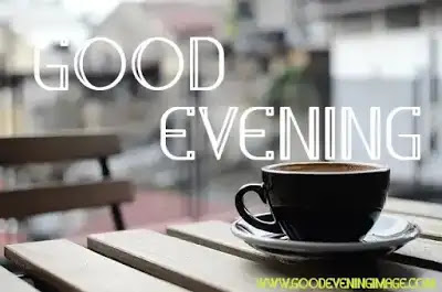 Good evening coffee pictures