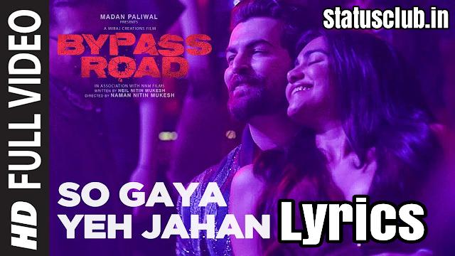 So Gaya Yeh Jahan Song Lyrics - Nitesh Mukesh  Jubin Nautiyal