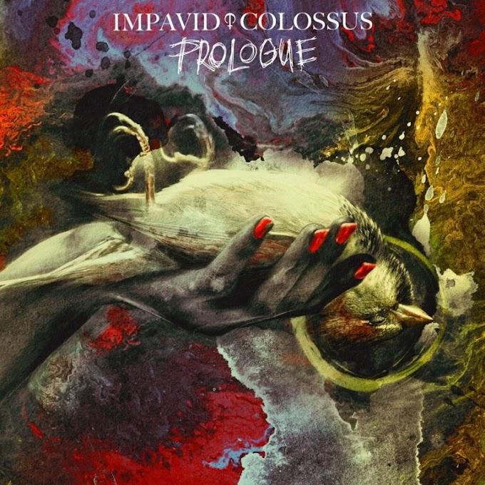 """Impavid Colossus stream new album """"Prologue"""""""