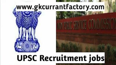 Upsc gujarat, gujarat upsc, UPSC Recruitment jobs,Union public service commission:- UPSC combined defences service examination 2019 Notification