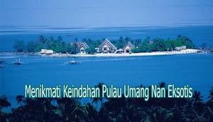 Menikmati Keindahan Pulau Umang Nan Eksotis