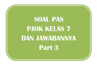 100+ Soal PAS PJOK Kelas 7 dan Jawabannya I Part 3
