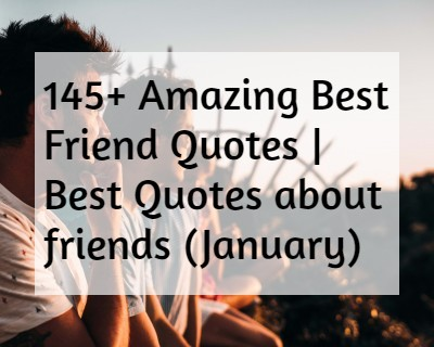 [145+] Amazing Best Friend Quotes & thoughts For Your Bestie