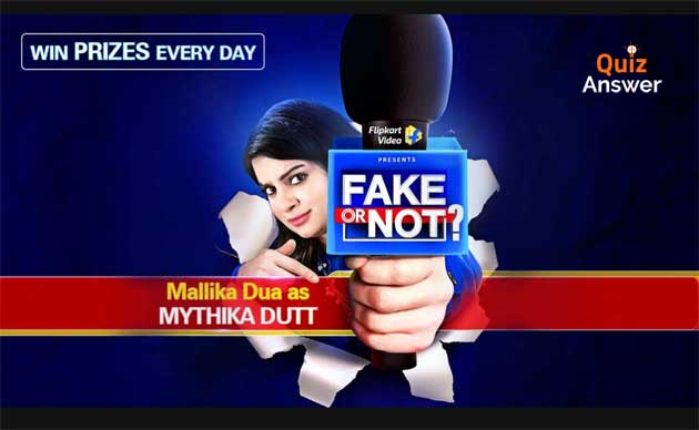 flipkart fake or not fake quiz answers flipkart fake or not fake today flipkart fake or not fake game flipkart fake or not fake contest Flipkart Fake or Not Answers