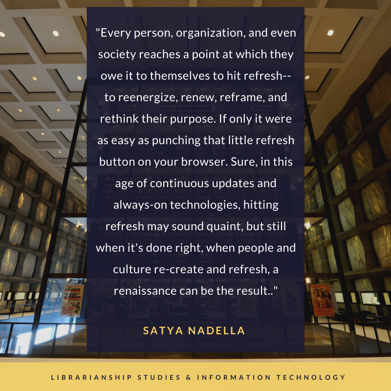 Hit Refresh: Quote by Microsoft CEO Satya Nadella and its Relevance for Libraries and Librarians