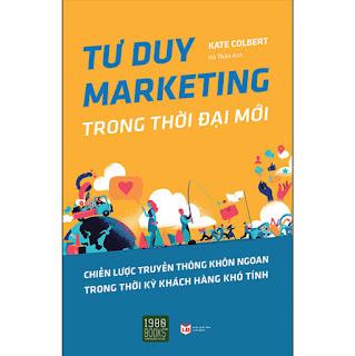Tư Duy Marketing Trong Thời Đại Mới ebook PDF-EPUB-AWZ3-PRC-MOBI
