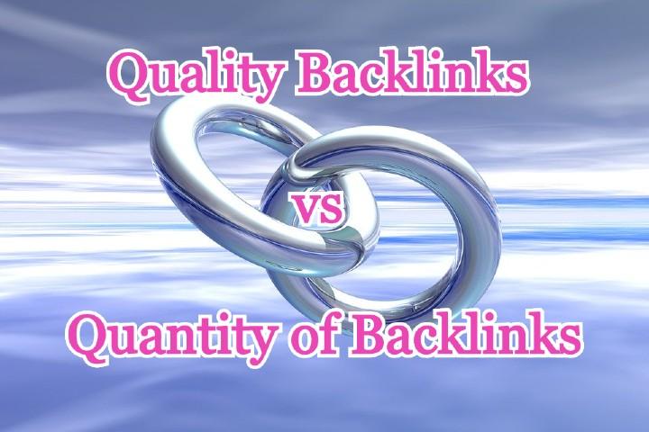 Quality Backlinks vs Quantity of Backlinks