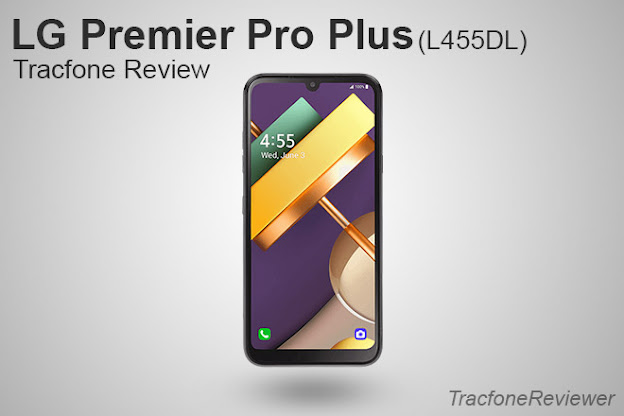 LG premier pro plus l455dl review tracfone