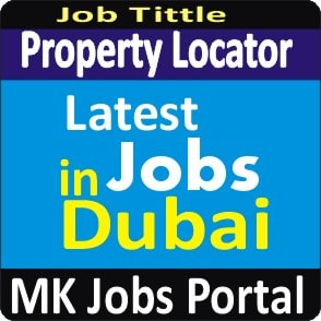 Property Locator Jobs Vacancies In UAE Dubai For Male And Female With Salary For Fresher 2020 With Accommodation Provided | Mk Jobs Portal Uae Dubai 2020