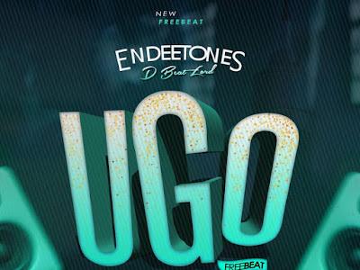[Free Beat] Endeeton D BeatLord _ Ugo Free Beat || naijamp3.com.ng