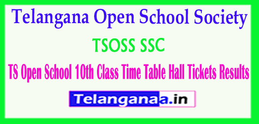 TSOSS TS Telangana Open School SSC Notification Fee Payment Exam 2018 Time Table Hall Tickets Results