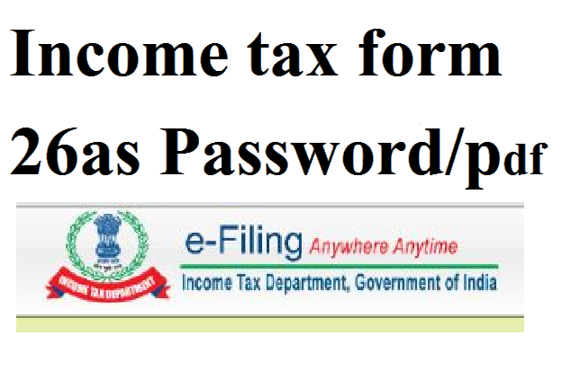 Income tax form 26as  Password