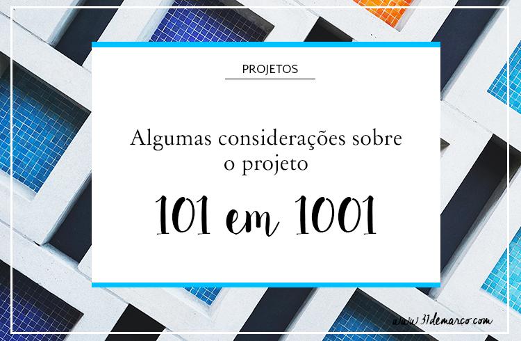 Sobre o projeto 101 coisas em 1001 dias