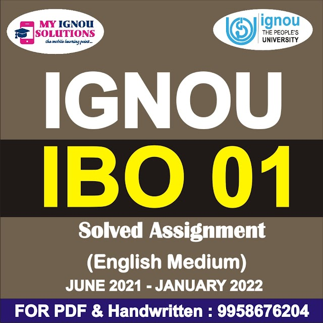 IBO 01 Solved Assignment 2021-22