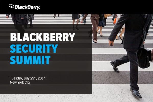 Según lo anunciado por John Chen durante el reporte de ganancias el mes pasado, el evento cumbre de seguridad de BlackBerry se llevará a cabo en Nueva York el Martes, 29 de julio en el Museo de Artes y Diseño para abordar la situación actual de la empresa y tendencias de seguridad de la movilidad. Estarán presentes el CEO, John Chen y el Equipo de Liderazgo de BlackBerry junto con sus socios de BlackBerry, los clientes y expertos de la industria. Las discusiones y demostración se centrarán en el tema de las amenazas de seguridad, junto con los riesgos de