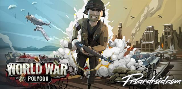 تحميل لعبة الحرب اطلاق النار World War Polygon نسخة معدلة للاجهزة الاندرويد باخر تحديث !
