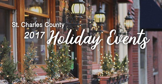 St. Charles County Missouri Holiday Events 2017
