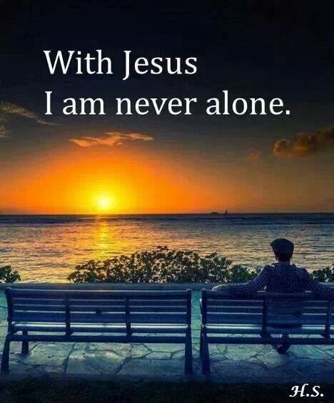 With Jesus I am Never Alone