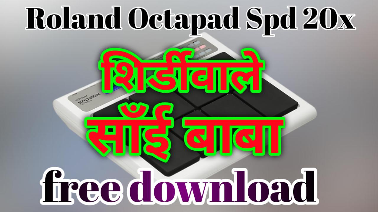 Ashish Barghati: shirdi wale shai baba spd 20x patch octapd