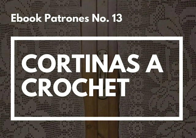 Ebook No. 13 Cortinas a Crochet