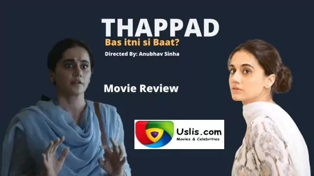 Thappad trailer Bollywood full movie review - Taapsee Pannu - uslis