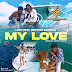 LOVE - My Love (Feat. Messias Maricoa) [Download]