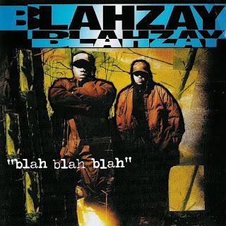 Blahzay Blahzay - Blah, Blah, Blah (1996)