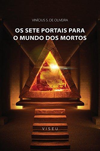 Os sete portais para o mundo dos mortos - Vinícius S. de Oliveira