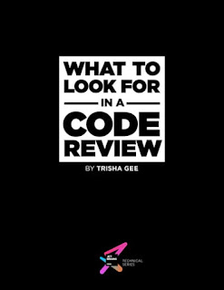 What to Look for in a Code Review - Effective tips for reviewing code PDF