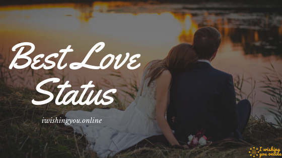 [Best] Romantic Love Status for Whatsapp Facebook 2020