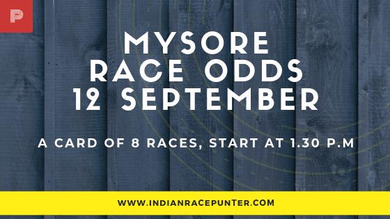 Mysore  Race Odds 12 September