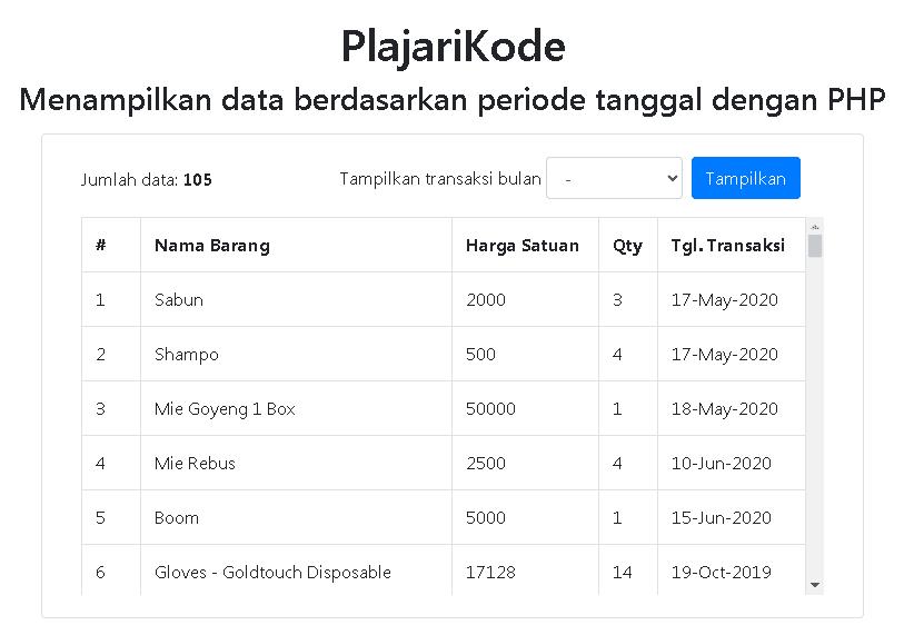 Tutorial PHP - Menampilkan data berdasarkan peridoe bulan dengan PHP