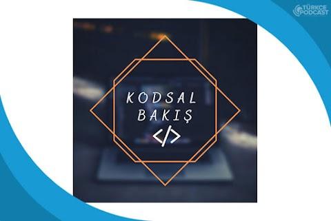 Kodsal Bakış Podcast
