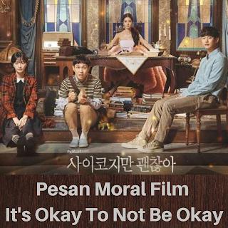 Pesan moral It's okay to not be okay