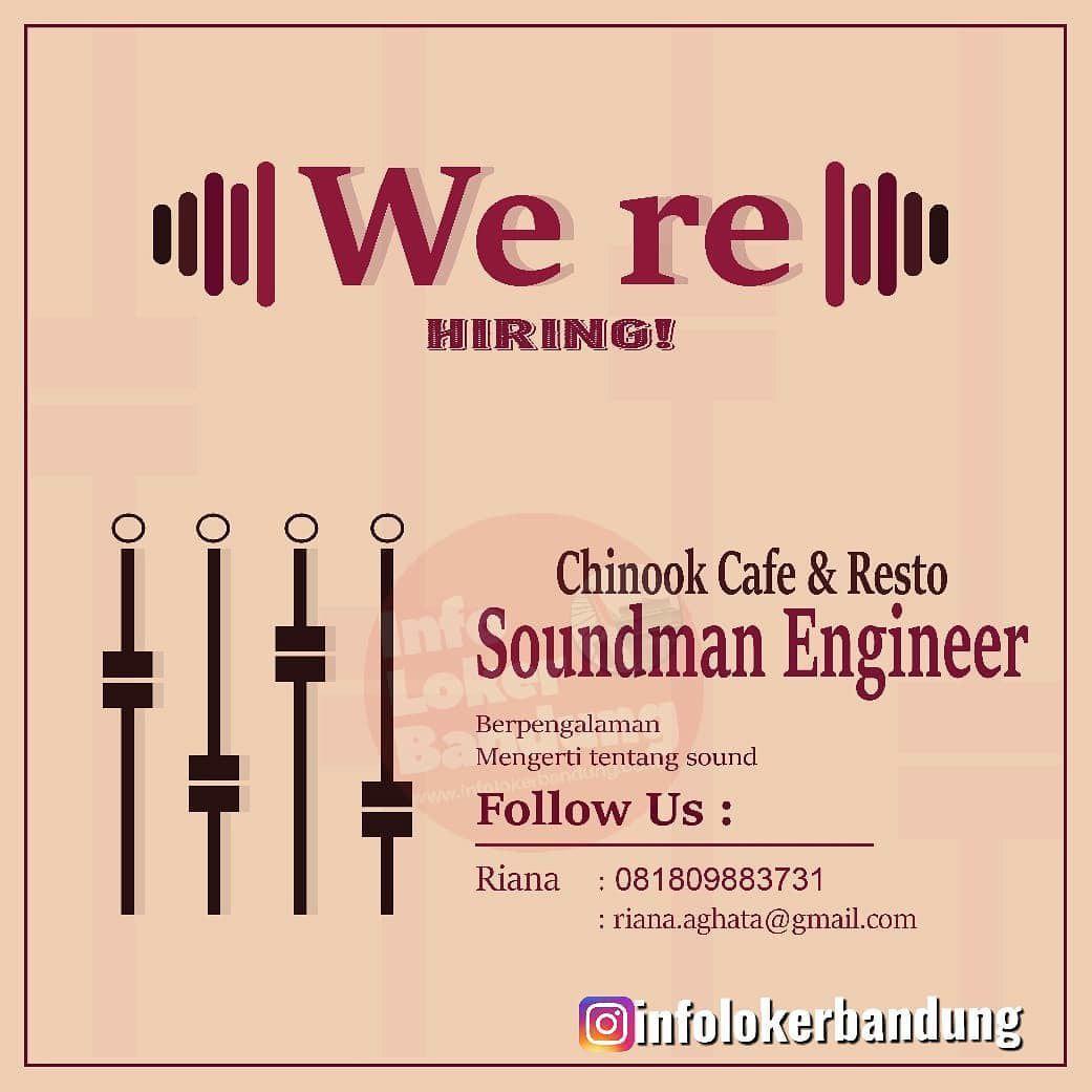 Lowongan Kerja Soundman Engineer Chinook Cafe & Resto Bandung Januari 2020