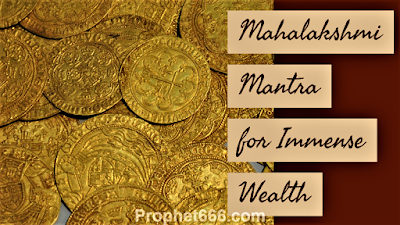 Mahalakshmi Mantra for Sudden and  Immense Wealth