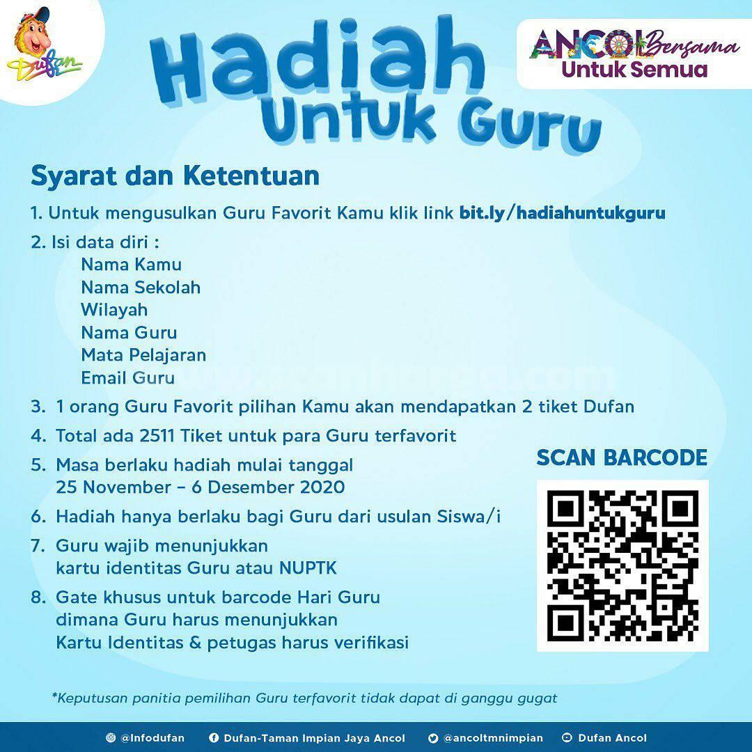 Dufan Promo Hari Guru Nasional: Gratis 2511 Tiket Hadiah untuk Guru Favorit Kamu*