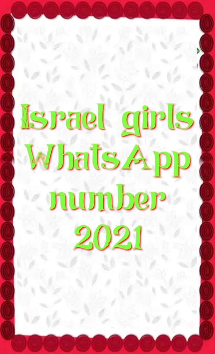israel girl whatsapp number 2021, Girl whatsapp number list, israel single ladies whatsapp numbers, israel girl whatsapp number Facebook, israel girl whatsapp number 2021, israel Girl WhatsApp Group Link 2021, israel School Girl Facebook id, israel single ladies whatsapp numbers, israel WhatsApp group link, israel whatsapp number girl, israel whatsapp group,