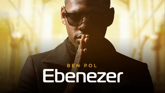 Download Audio | Ben Pol - Ebenezer