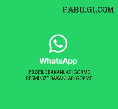Whatsapp Resminize Bakanları Gösteren Uygulama WProfile